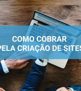 Curso Como Cobrar Pela Criação de Sites