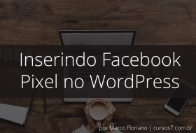 Inserindo Facebook Pixel no WordPress