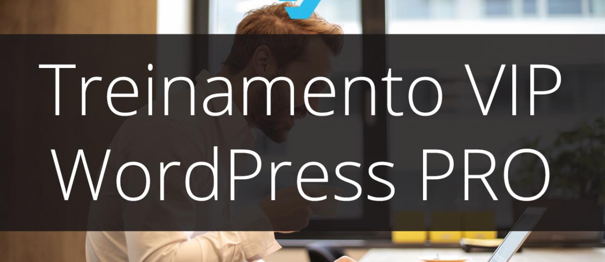 Lançamento Treinamento Ao Vivo WordPress Pro (VIP)