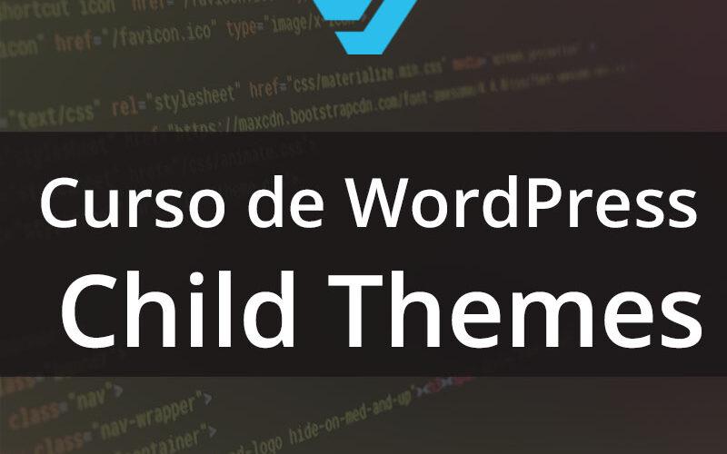 curso-wordpress-child-themes-thumbnail2